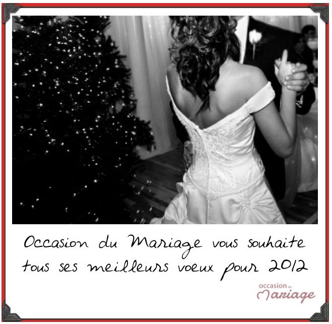 Voeux 2012 - Occasion du Mariage